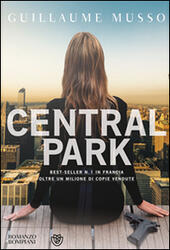 Central Park  - Guillaume Musso Libro - Libraccio.it