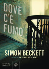Dove c'è fumo  - Simon Beckett Libro - Libraccio.it