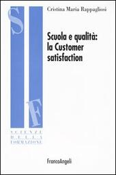 Scuola e qualità: la customer satisfaction