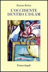 L' Occidente dentro l'Islam