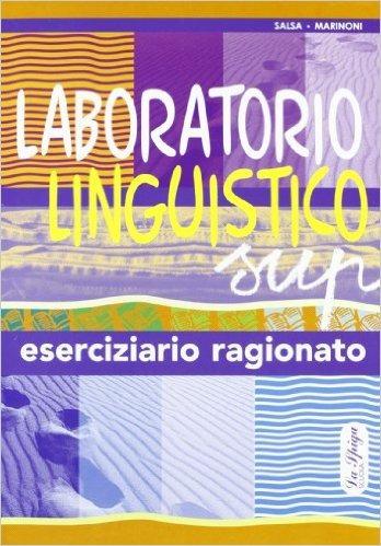 Image of Laboratorio linguistico. Grammatica italiana. Eserciziario ragionato
