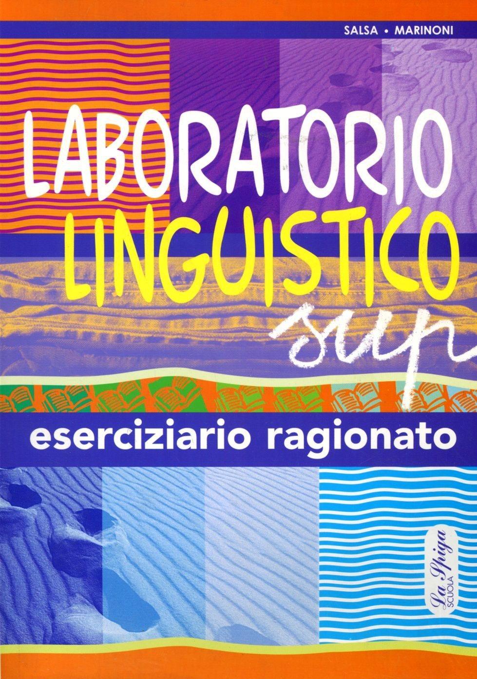 Image of Laboratorio linguistico. Eserciziario ragionato. Per le Scuole sup..