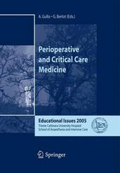 Perioperative and critical care medicine. Educational issues 2005