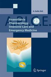 A.P.I.C.E. Anaesthesia pharmacology intensive care and emergency medicine