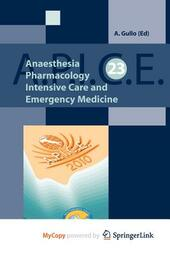 A.P.I.C.E. Anaesthesia, pharmacology, intensive care and emergency