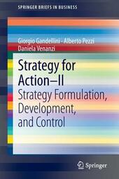 Strategy for action. Vol. 2: Strategy formulation, development, and control.