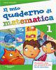 Image of Il mio quaderno di matematica. Per la Scuola elementare. Vol. 2