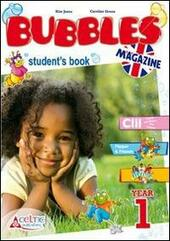New bubbles magazine. Per la 1ª classe elementare. Con CD Audio. Con CD-ROM. Con espansione online