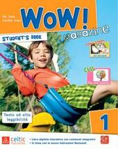 Wow magazine. Con e-book. Con espansione online. Vol. 1