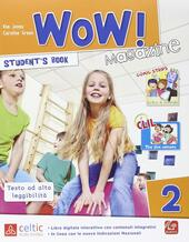 Wow magazine. Con e-book. Con espansione online. Vol. 2