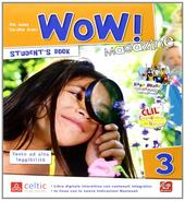 Wow magazine. Con e-book. Con espansione online. Vol. 3