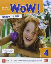 Wow magazine. Con e-book. Con espansione online. Vol. 4