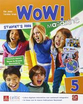 Wow magazine. Con e-book. Con espansione online. Vol. 5