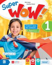Super wow. Con e-book. Con espansione online. Vol. 1