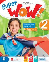 Super wow. Con e-book. Con espansione online. Vol. 2