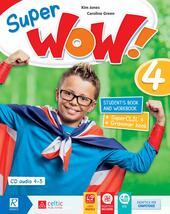 Super wow. Con e-book. Con espansione online. Vol. 4