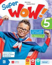Super wow. Con e-book. Con espansione online. Vol. 5