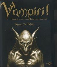 (NUOVO o USATO) Vampiri. Storia di un cacciatore di creature infernali