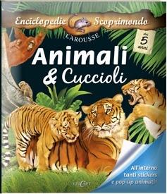 Animali & cuccioli. Con adesivi. Ediz. illustrata