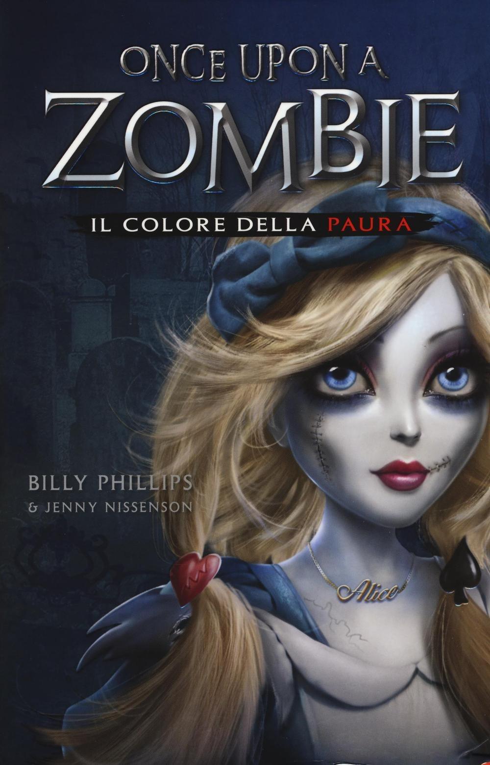 (NUOVO o USATO) Il colore della paura. Once upon a zombie. Vol. 1