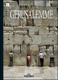 (NUOVO o USATO) Arte e storia di Gerusalemme. 3000 anni della Citt..