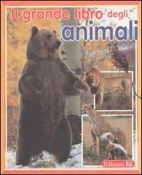 (NUOVO o USATO) Il grande libro degli animali