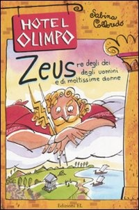 (NUOVO o USATO) Zeus. Re degli dei, degli uomini e di moltissime donne