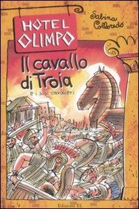 (NUOVO o USATO) Il cavallo di Troia e i suoi cavalieri