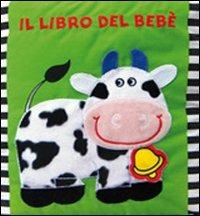 Il libro del bebè. Mucca