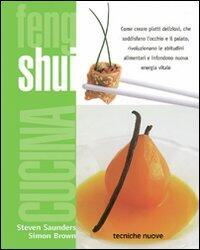 Cucina feng shui - Steven Saunders, Simon Brown Libro - Libraccio.it