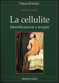 La cellulite. Identificazione e terapie