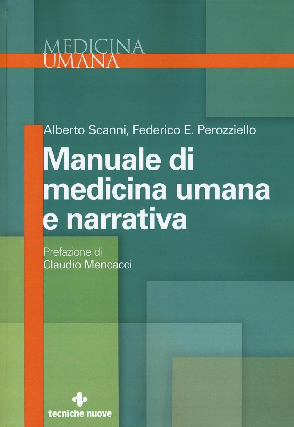 (NUOVO o USATO) Manuale di medicina umana e narrativa