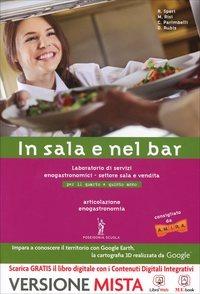 Image of In sala e nel bar. Enogastronomia. Per gli Ist. professionali albe..