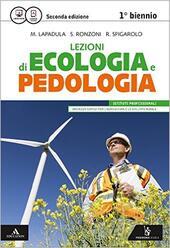 Lezioni di ecologia e pedologia. Vol. unico.