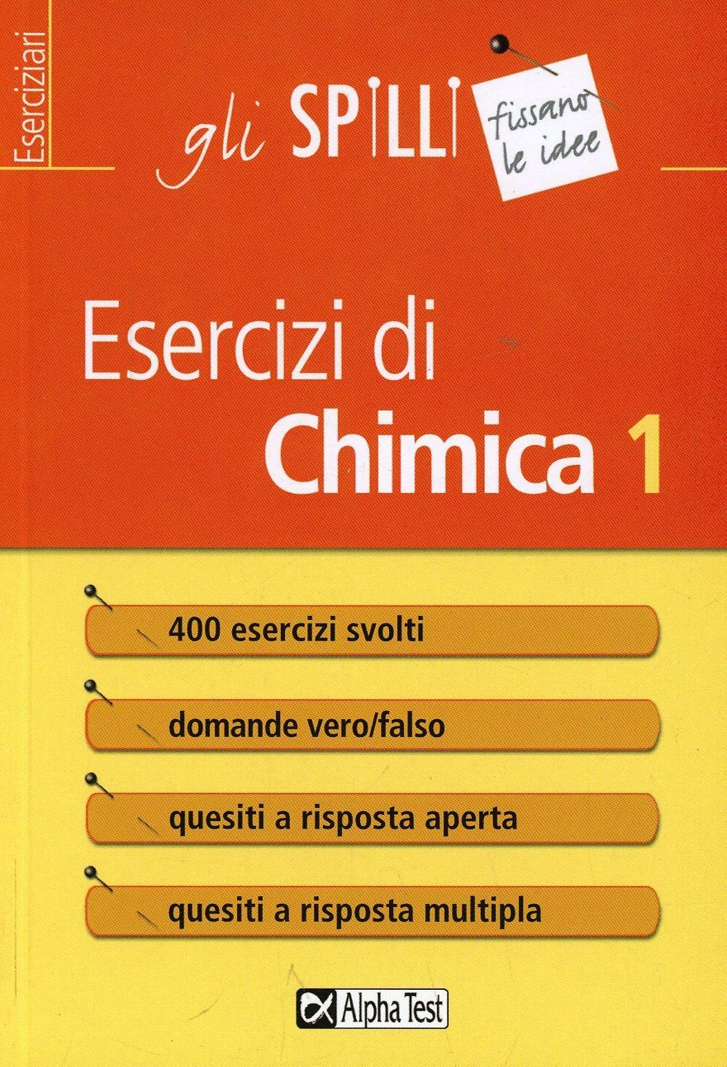 (NUOVO o USATO) Esercizi di chimica. Vol. 1