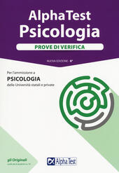 Alpha Test. Psicologia. Prove di verifica. Con software