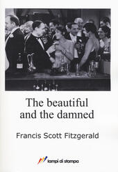 The beautiful and the damned  - Francis Scott Fitzgerald Libro - Libraccio.it