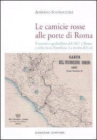 Image of Le camicie rosse alle porte di Roma. Il tentativo garibaldino del ..