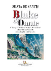 Blake & Dante. A study of William Blake's illustrations of the Divine Comedy including his critical notes