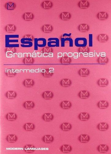 Image of Español. Gramática progresiva. Intermedio 2. Per la Scuola media