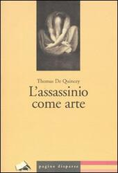 L' assassinio come arte
