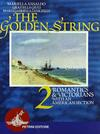 The golden string. Vol. 2