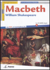 Macbeth. With CLIL and interdisciplinary tips . Con CD Audio