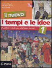 I Tempi E Le Idee 3.Il Nuovo I Tempi E Le Idee Con Espansione Online Vol 1 Dall Alto Medioevo Al