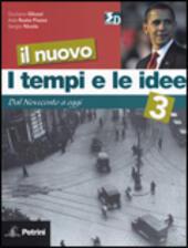 I Tempi E Le Idee 3.Il Nuovo I Tempi E Le Idee Con Espansione Online Vol 3 Dal Novecento A Oggi