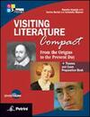 Visiting literature. From the origins to the present day. With themes and exam preparation book. Con DVD-ROM. Con espansione online