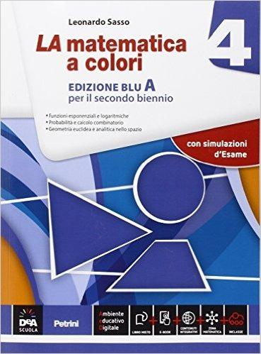 Image of La matematica a colori. Vol. 4A. Ediz. blu. Per le Scuole superior..