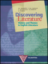 Discovering literature. History and themes in english literature.
