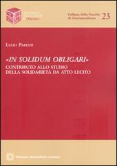 «In solidum obligari»  - Lucio Parenti Libro - Libraccio.it