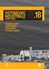 Patrimonio industriale. Vol. 17-18  Libro - Libraccio.it